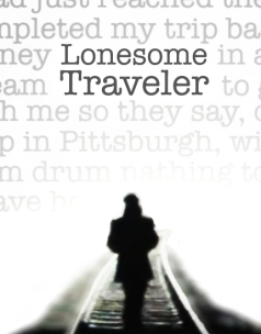 Lonesome Traveler poster