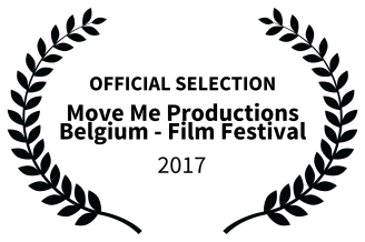 OFFICIAL SELECTION - Move Me Productions Belgium - Film Festival - 2017