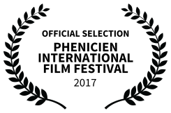 OFFICIAL SELECTION - PHENICIEN INTERNATIONAL FILM FESTIVAL - 2017