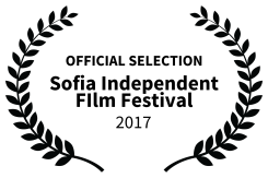 OFFICIAL SELECTION - Sofia Independent FIlm Festival - 2017-2